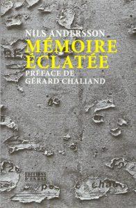 Réunion-débat avec Nils Andersson, autour de son livre : Mémoire éclatée. De la décolonisation au déclin de l'Occident @ Cinéma La Clef   Paris-5E-Arrondissement   Île-de-France   France