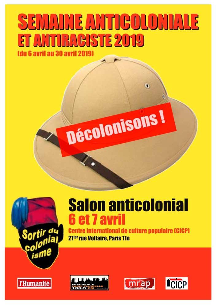 Le salon anti colonial se tient les 6 et 7 avril, au CICP à Paris, dans le cadre de la 14 ème semaine anti coloniale et anti raciste